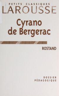 Cyrano de Bergerac, Rostand