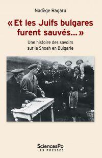 """""""Et les Juifs bulgares fure..."""