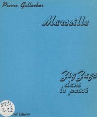 Marseille (1) : Zigzags dan...