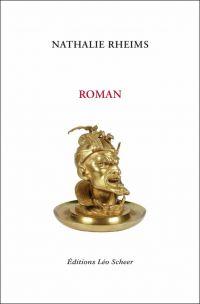 Roman | Rheims, Nathalie (1959-....). Auteur