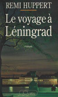 Le voyage à Léningrad