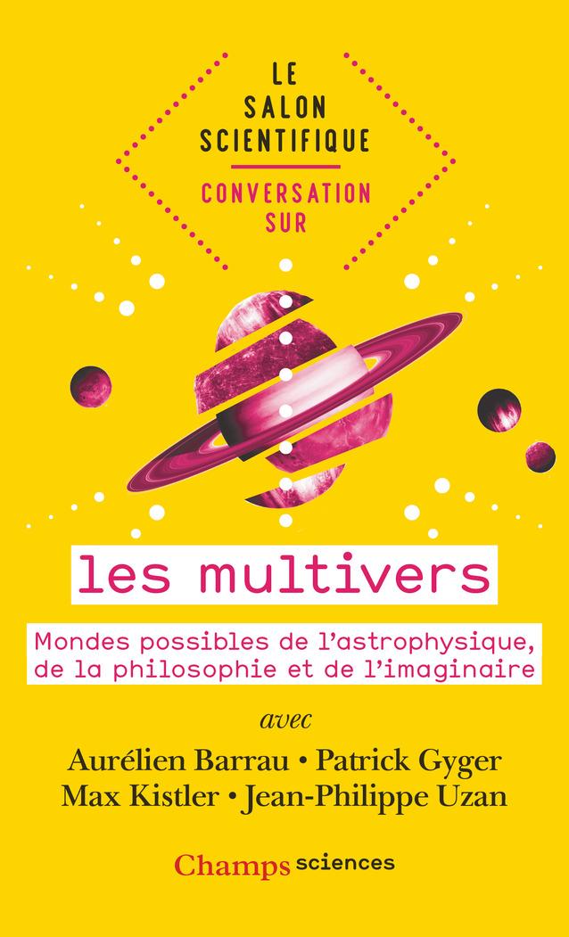 Conversation sur… les multivers