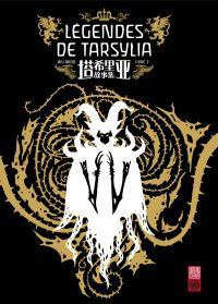 Légendes de Tarsylia - Tome 2