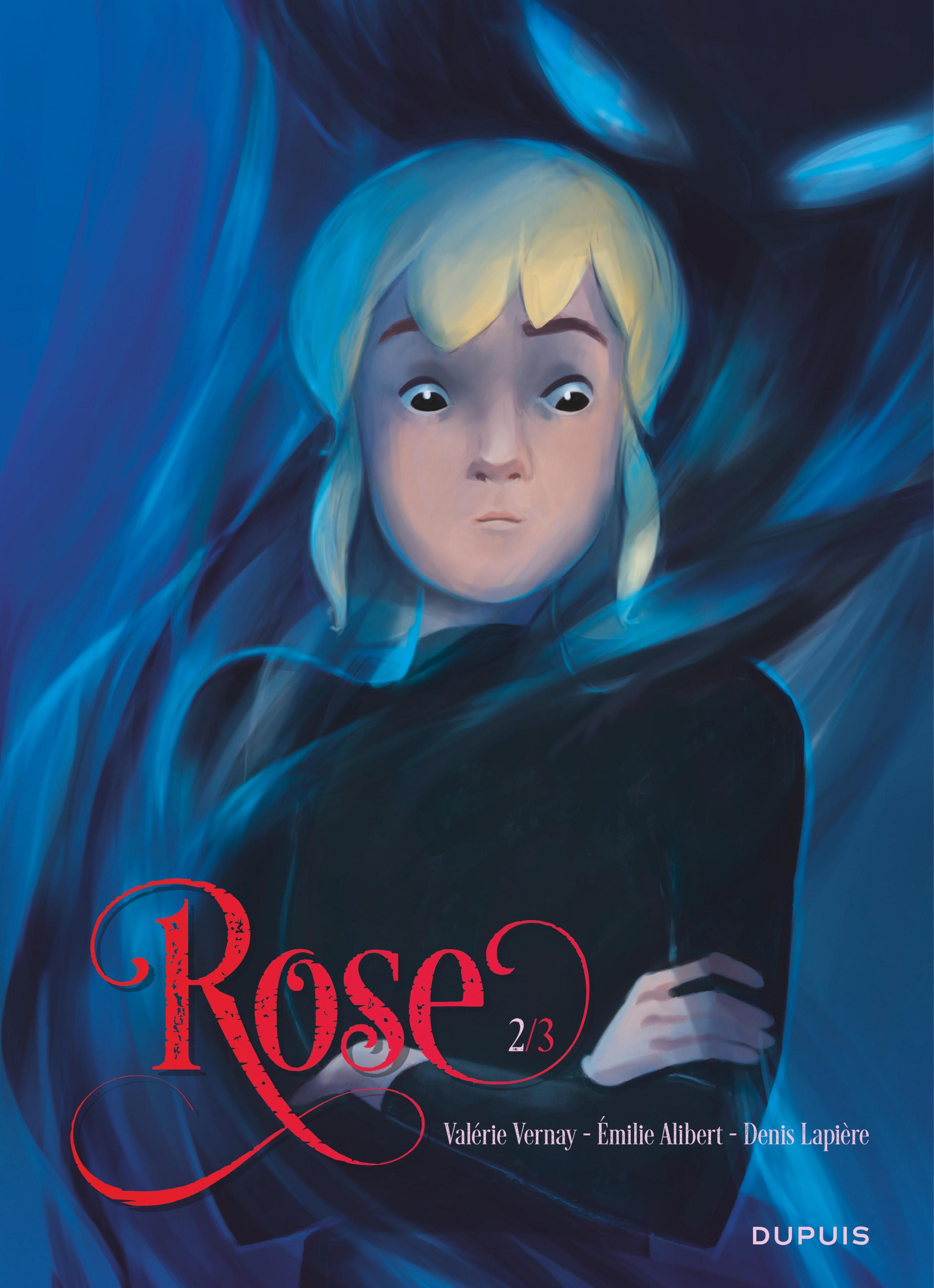 Rose - Tome 2 - Rose 2/3 | Émilie Alibert,