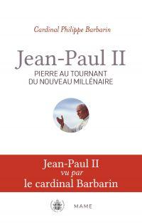 Jean-Paul II, Pierre au tou...