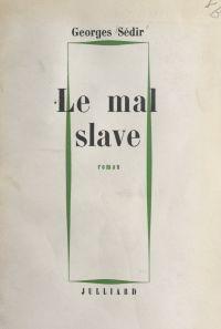 Le mal slave