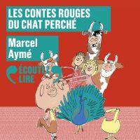 Contes rouges du chat perché | Aymé, Marcel. Auteur