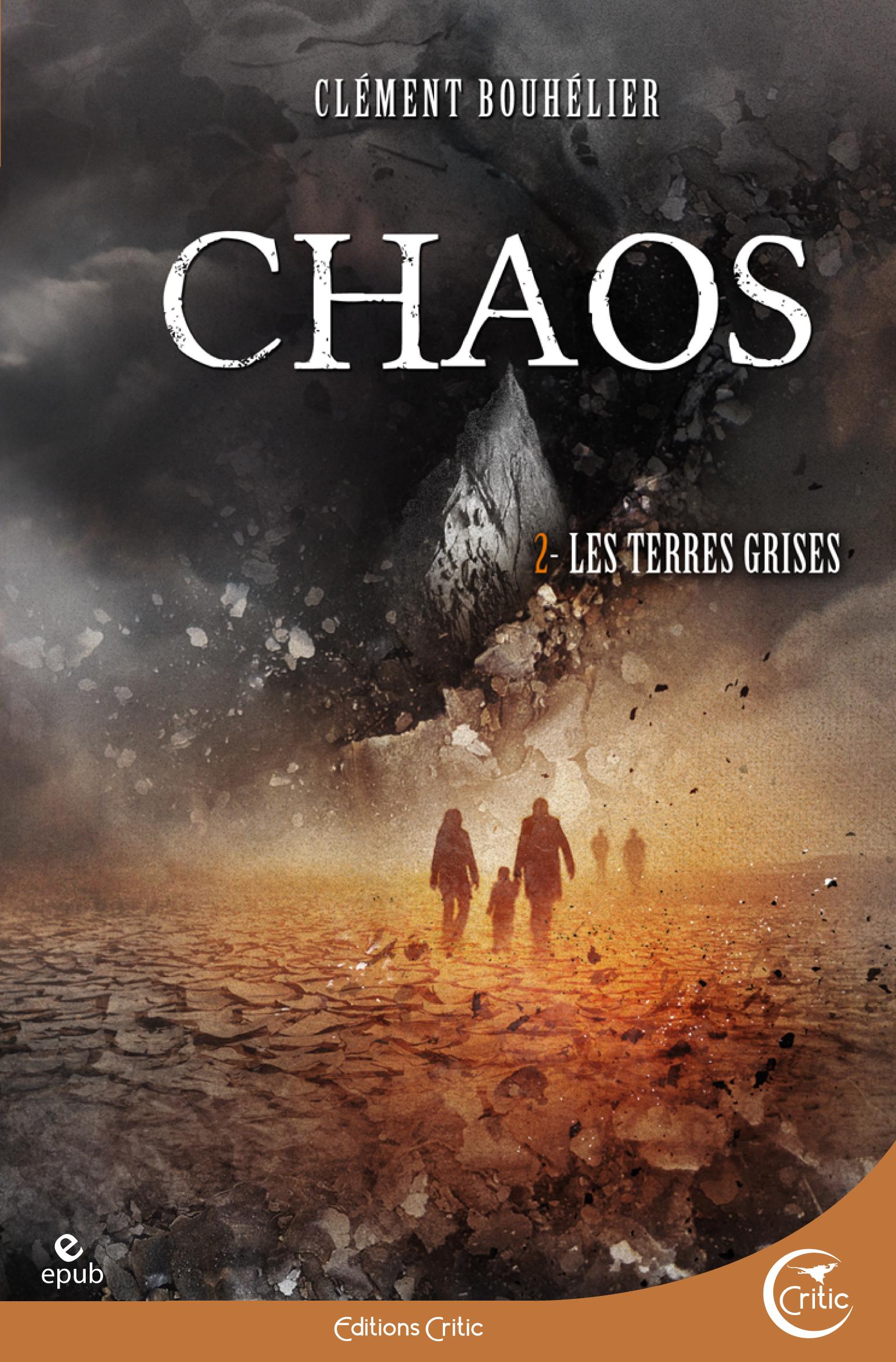 Chaos 2 - Les Terres grises