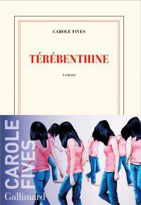 Térébenthine | Fives, Carole (1971-....). Auteur