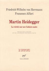"""Martin Heidegger. La vérité sur ses """"Cahiers noirs"""""""