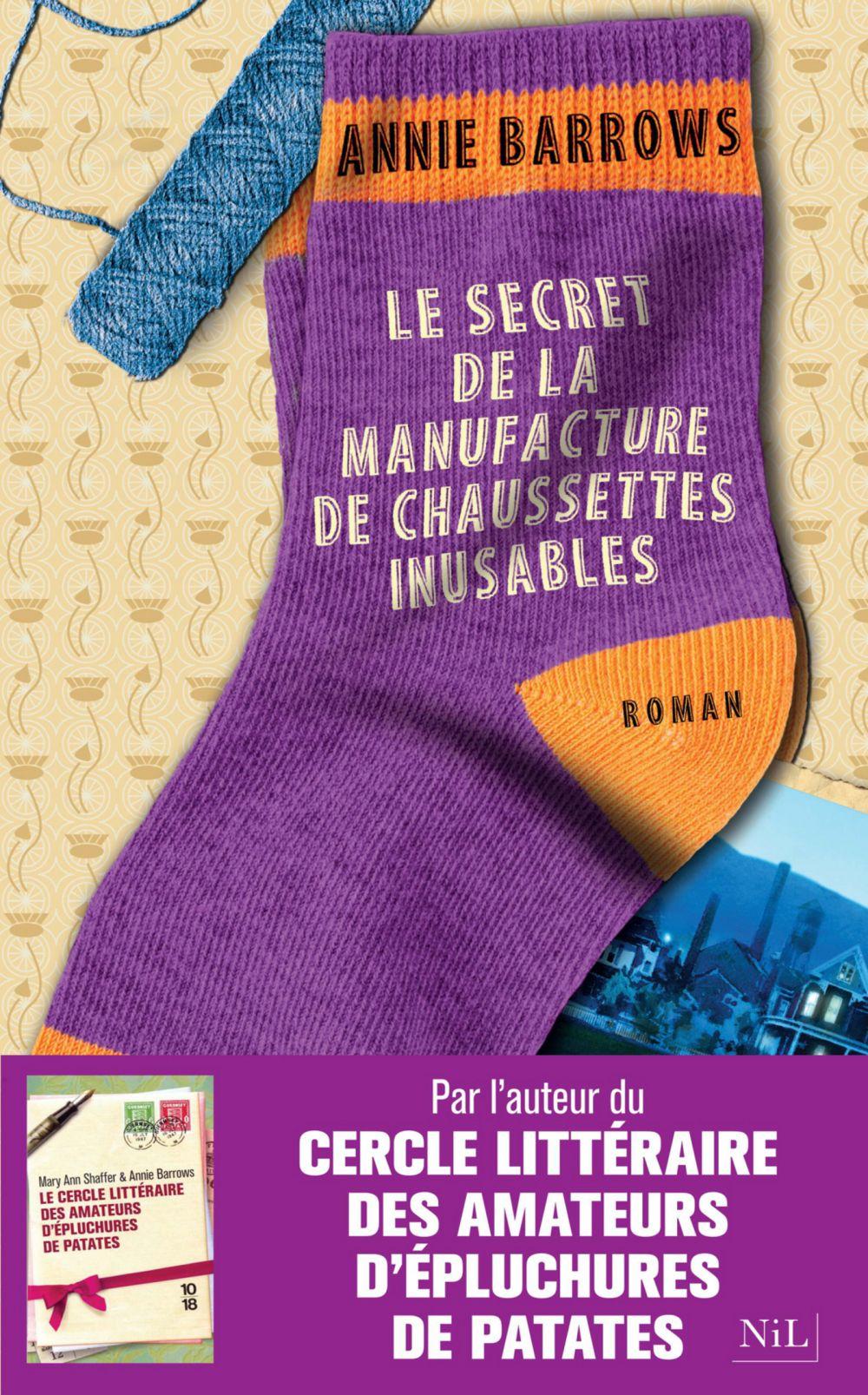 Le Secret de la manufacture de chaussettes inusables   ALLAIN, Claire. Contributeur