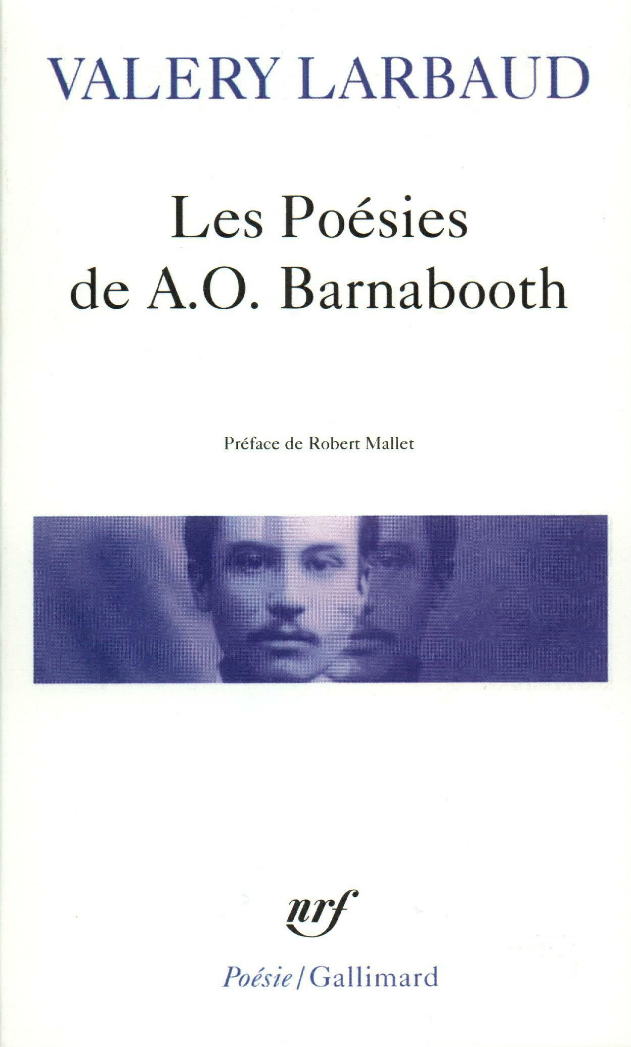 Les Poésies de A.O. Barnabooth / Poésies diverses