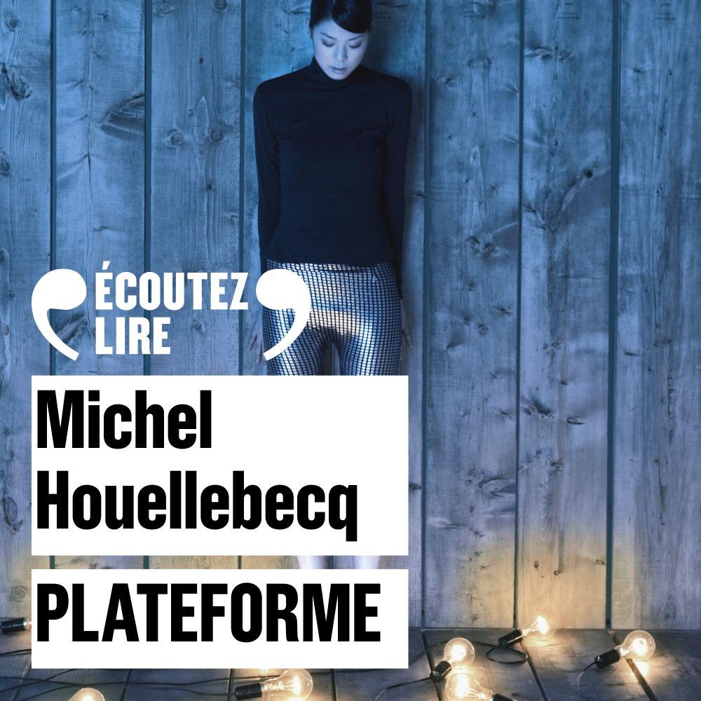 Plateforme | Houellebecq, Michel. Auteur