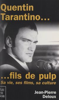 Quentin Tarantino... fils d...