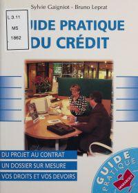 Guide pratique du crédit : ...