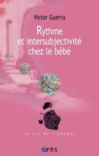Rythme et intersubjectivité...