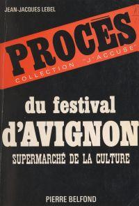 Procès du festival d'Avignon