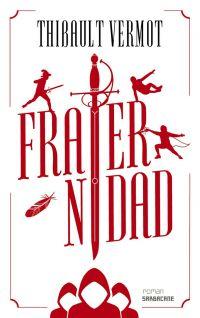 Fraternidad | Vermot, Thibault. Auteur