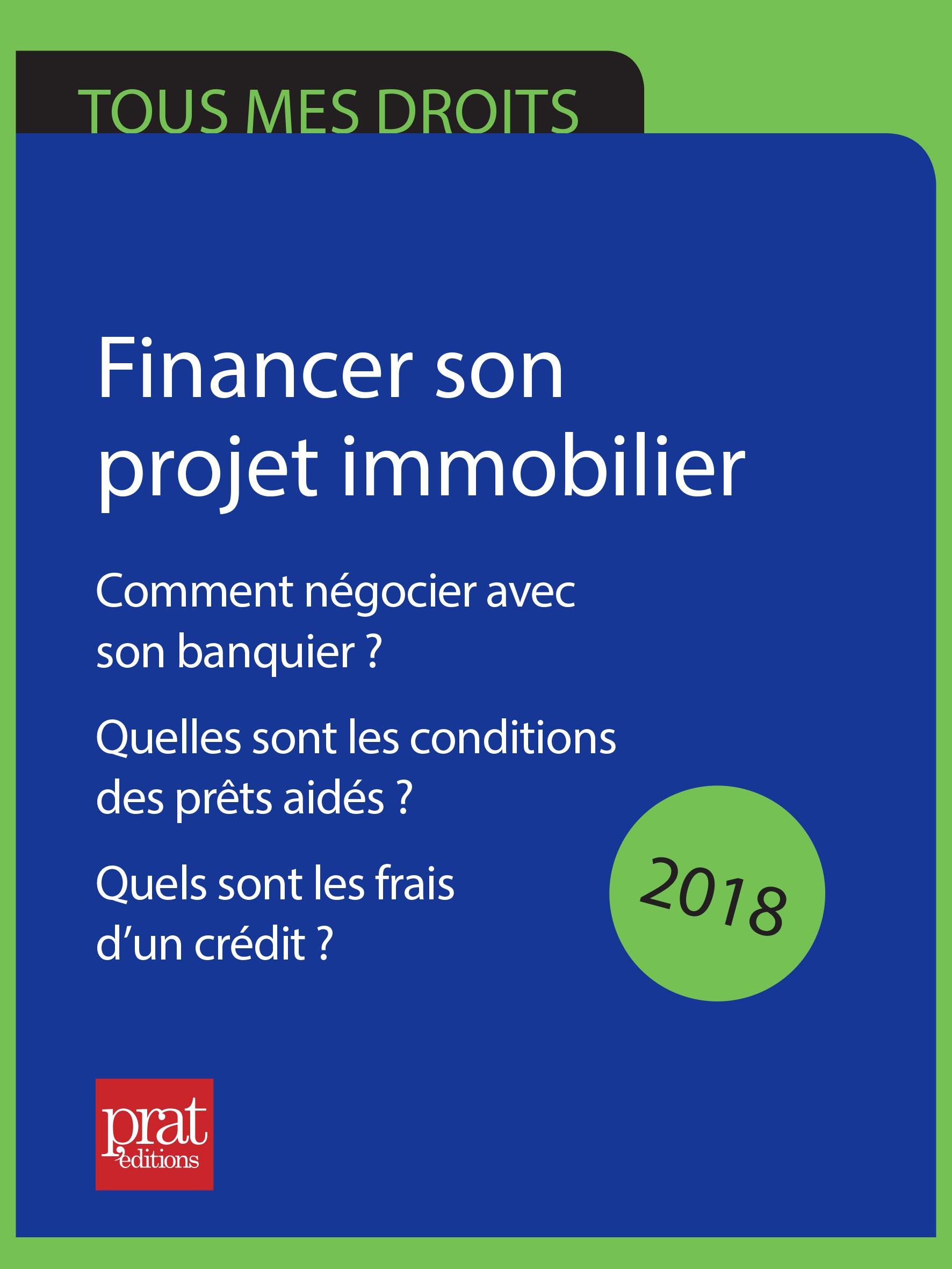 Financer son projet immobilier 2018