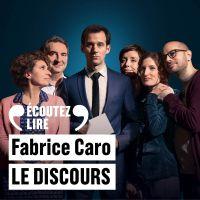 Le discours | Caro, Fabrice. Auteur