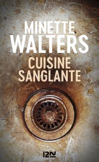 Cuisine sanglante | WALTERS, Minette. Auteur