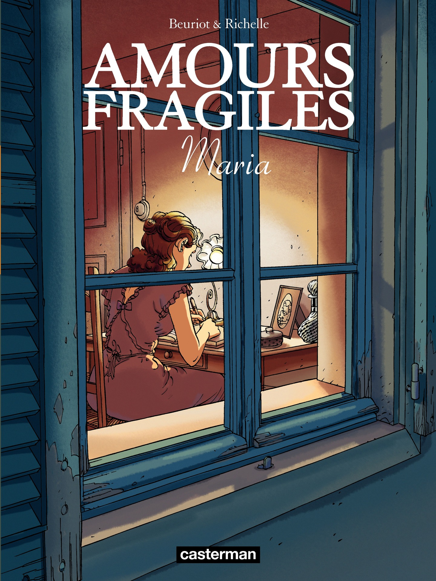 Amours fragiles (Tome 3) - Maria