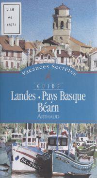 Landes, Pays basque, Béarn