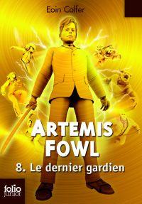 Artemis Fowl. Volume 8, Le dernier gardien