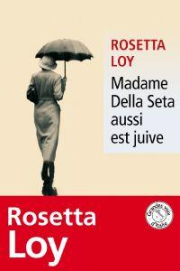 Madame Della Seta aussi est...