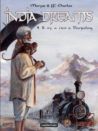 India Dreams (Tome 4) - Il ...