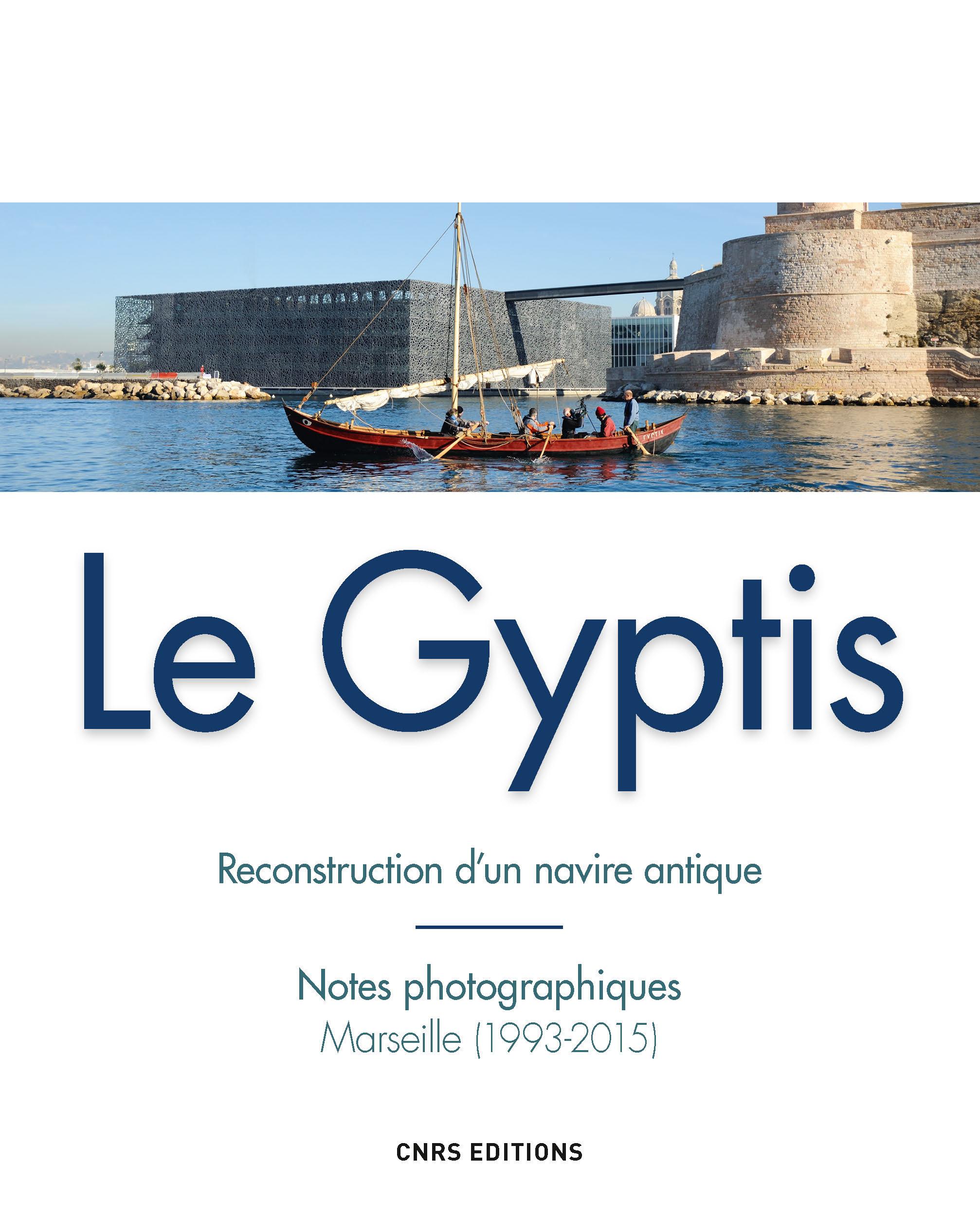 Gyptis. Reconstruction d'un navire antique
