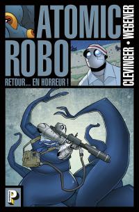 Atomic Robo (Tome 3)  - Ret...