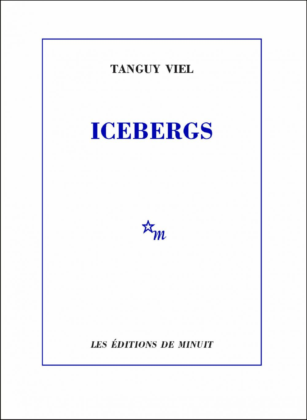 Icebergs | Viel, Tanguy. Auteur