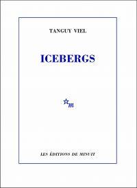 Icebergs | Viel, Tanguy. Auteur