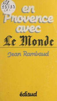 """En Provence avec """"Le Monde"""""""