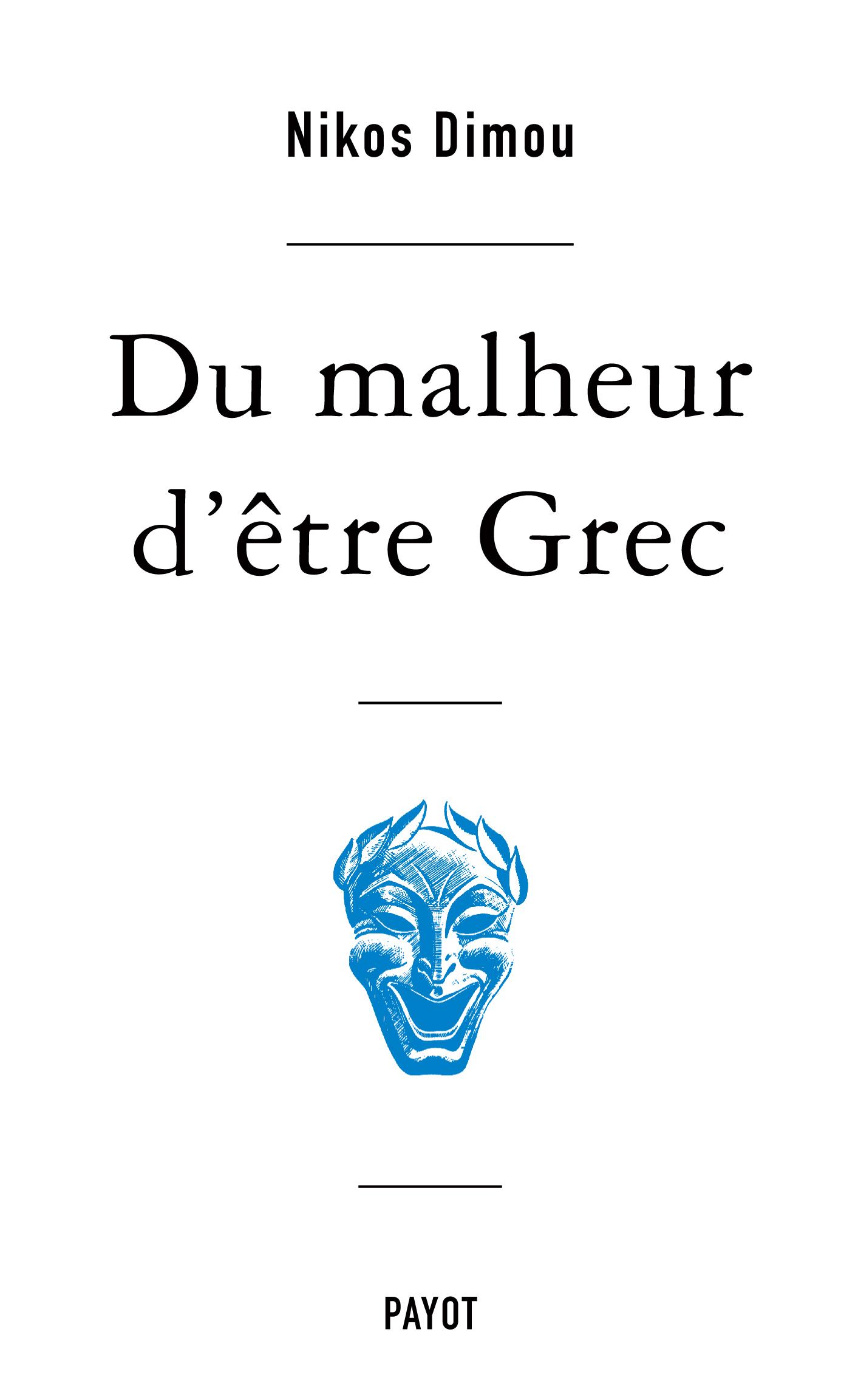 Du malheur d'être Grec