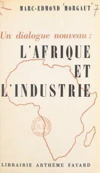 Un dialogue nouveau : l'Afr...