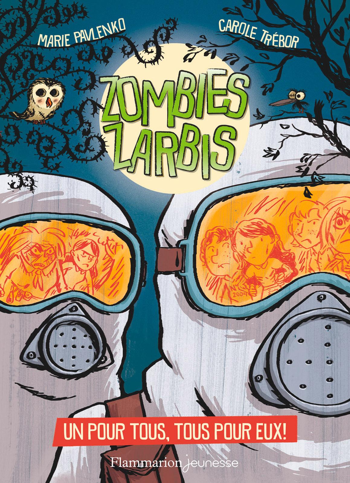 Zombies zarbis (Tome 3) - Un pour tous, tous pour eux !