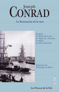 Le romancier de la mer   CONRAD, Joseph. Auteur