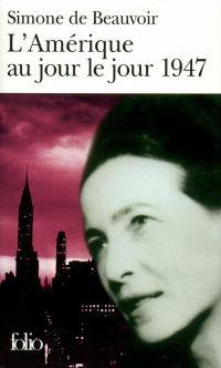 L'Amérique au jour le jour | Beauvoir, Simone de. Auteur