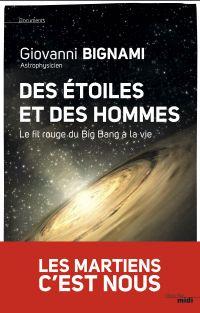 Des étoiles et des hommes | Bignami, Giovanni Fabrizio (1944-2017). Auteur