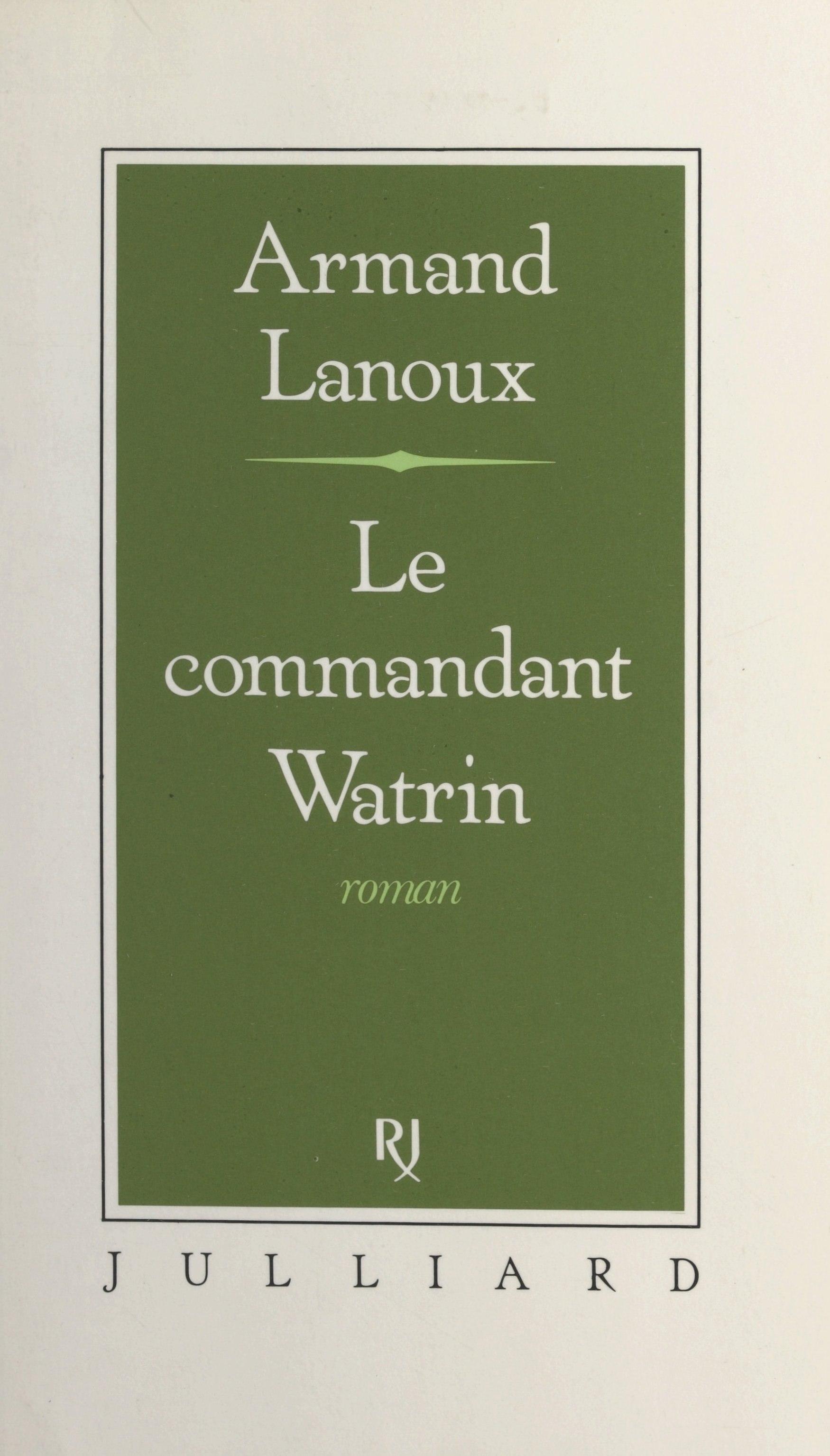 Le commandant Watrin