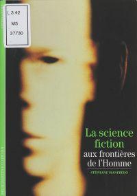 La science-fiction : aux fr...