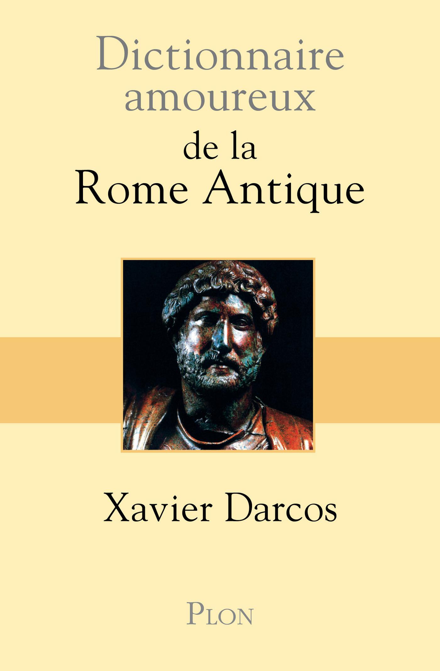 Dictionnaire amoureux de la Rome antique