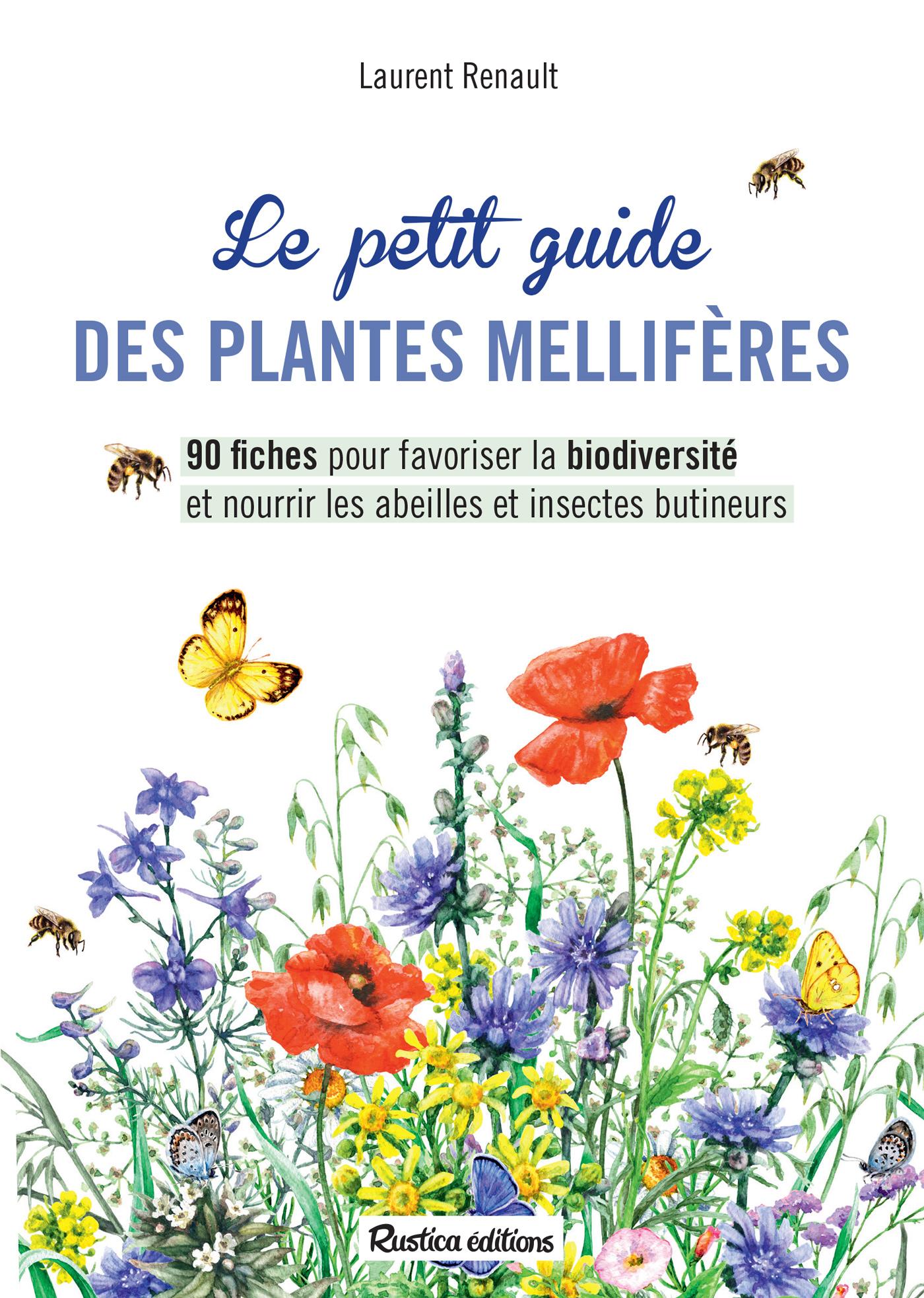 Le petit guide des plantes mellif?res