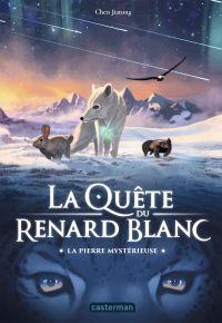 La Quête du Renard blanc (T...