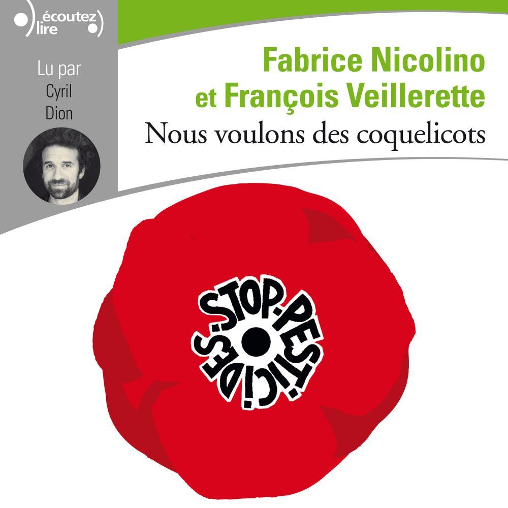 Nous voulons des coquelicots | Nicolino, Fabrice. Auteur