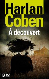 À découvert | COBEN, Harlan. Auteur