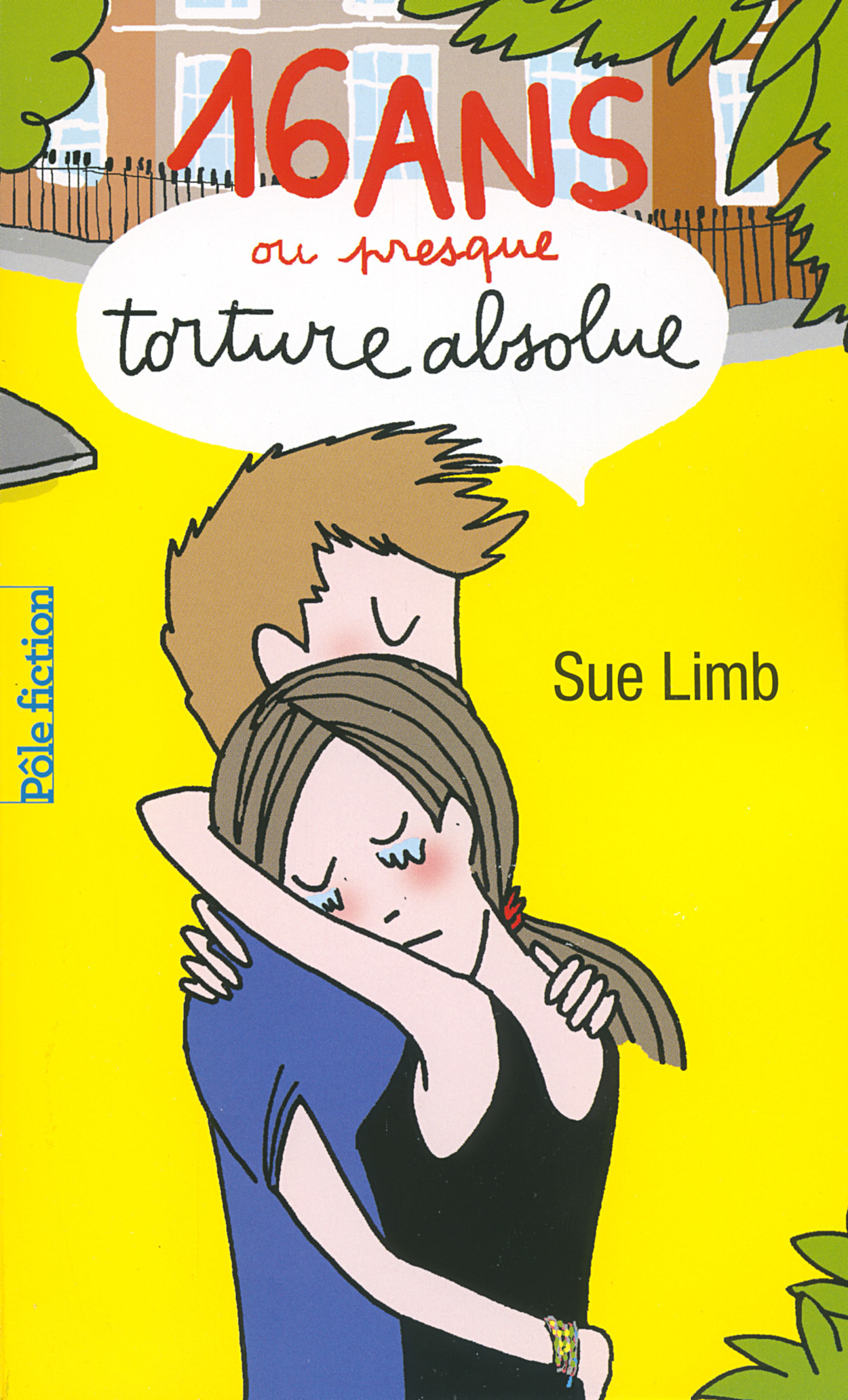 16 ans ou presque, torture absolue   Limb, Sue