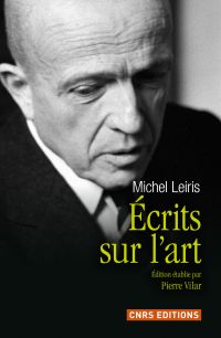 Ecrits sur l'art de Michel Leiris